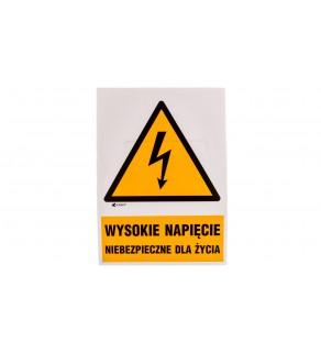 Tabliczka ostrzegawcza /WYSOKIE NAPIĘCIE NIEBEZPIECZNE DLA ŻYCIA148X210/ 3EOA/Q4/F