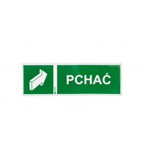 Tabliczka ostrzegawcza /PCHAĆ/ 37E/G/FS
