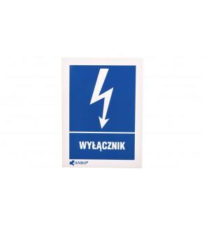 Tabliczka ostrzegawcza /WYŁĄCZNIK 52X74/ 10EIA/Q1/F